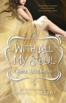 With All My Soul Review