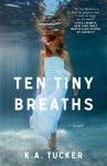 Ten Tiny Breaths Review