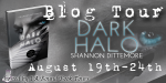 Book Tour: Dark Halo by Shannon Dittemore