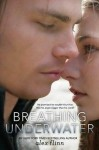 Breathing Underwater Review