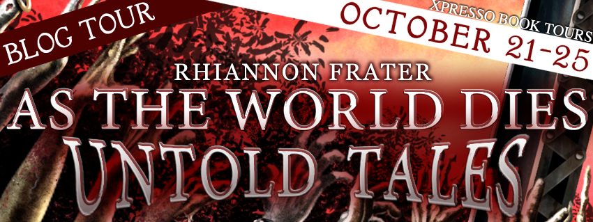 Book Tour, Guest Post and Giveaway: As The World Dies Untold Tales by Rhiannon Frater