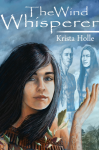 Guest Post: Krista Holle, author of The Wind Whisperer
