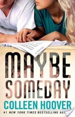 Maybe Someday Review