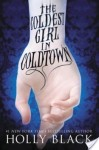 The Coldest Girl in Coldtown review