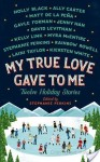 My True Love Gave To Me Review