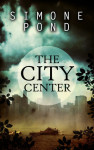 The City Center by Simone Pond Review