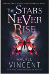 The Stars Never Rise Review