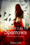 The Short Life of Sparrows Review