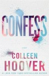 Read Along: Confess by Colleen Hoover Chapters 19-End #CBConfess