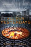All Our Yesterdays Review