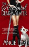 Book Review – The Accidental Demon Slayer (Demon Slayer #1)
