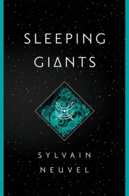 Book Review – Sleeping Giants (Themis Files #1)