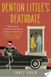 Book Review – Denton Little's Deathdate (Denton Little #1)