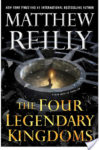 Book Review – The Four Legendary Kingdoms (Jack West Jr #4)