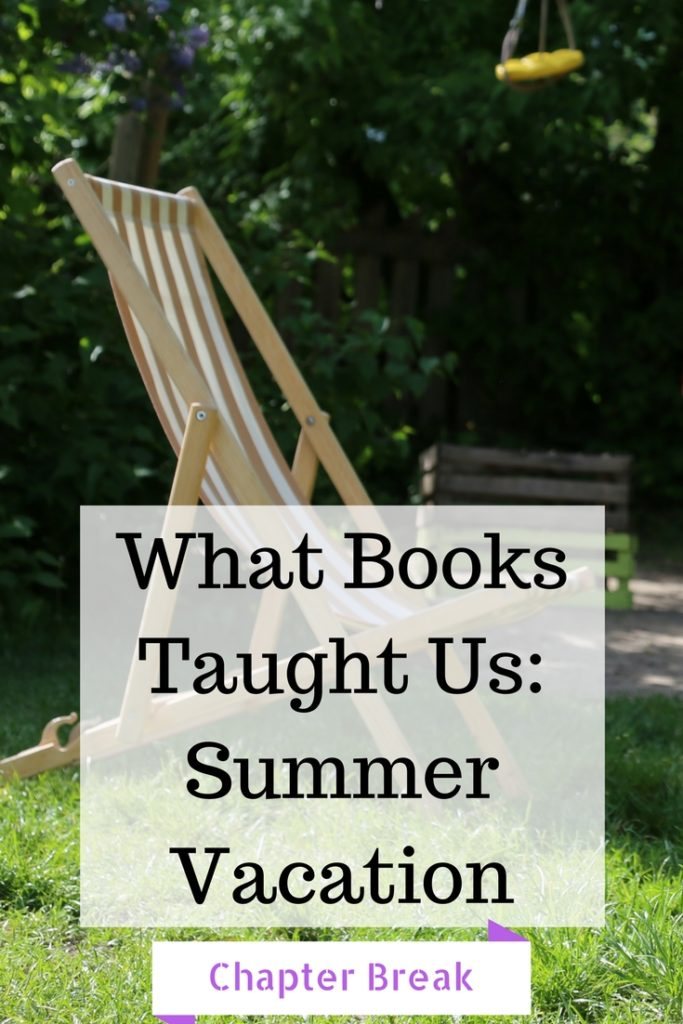 What Books Taught Us Summer Vacation