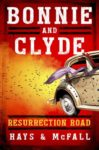 Bonnie and Clyde: Resurrection Road Book Blog Tour, Review, and #Giveaway #LoneStarLit