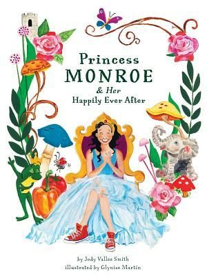 Princess Monroe and Her Happily Ever After Tour #PRINCESSMONROE #THISPRINCESSSAVESHERSELF
